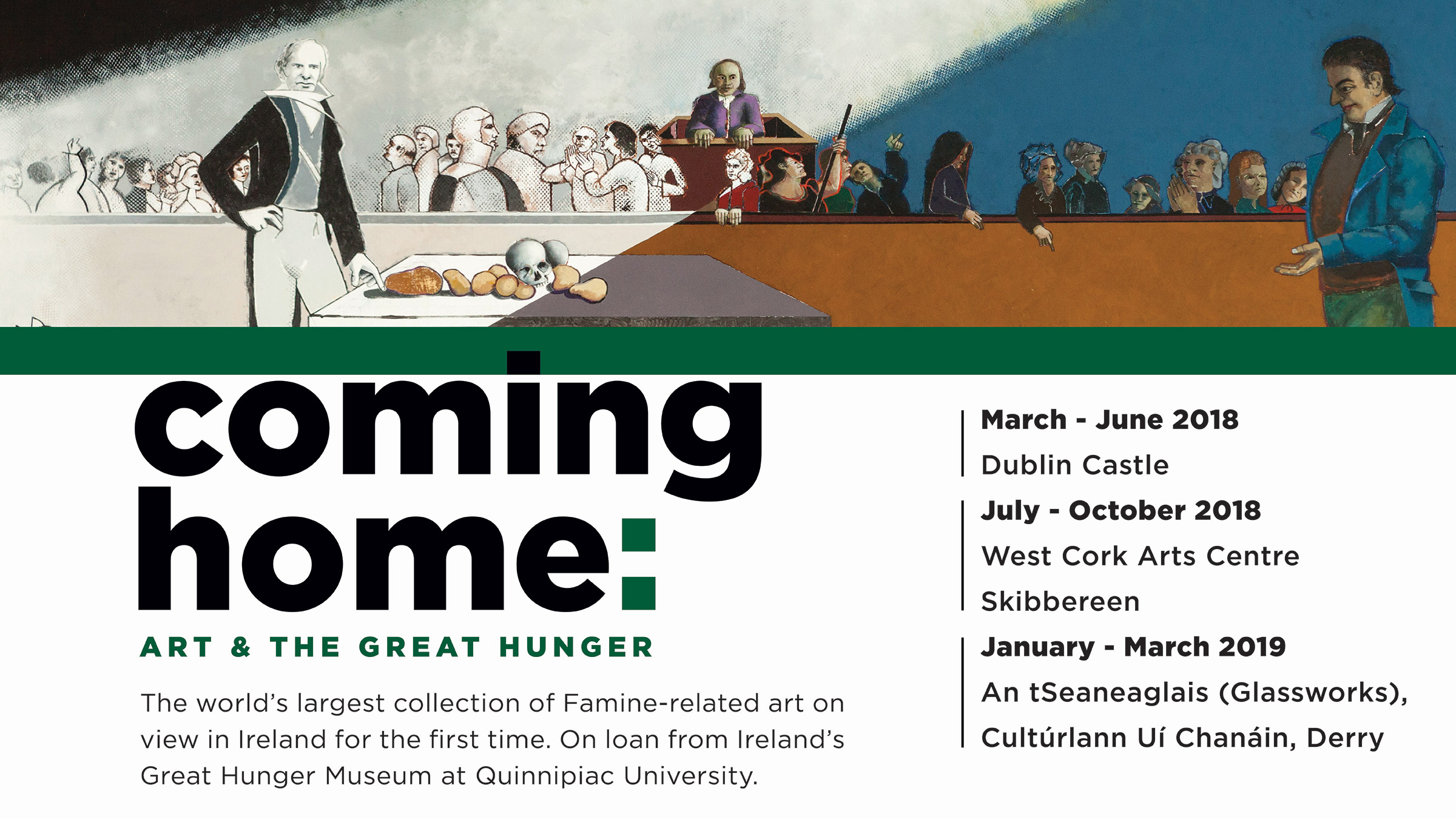 Promotional banner image showing the dates of the Coming Home: Art and the Great Hunger exhibit in Ireland.